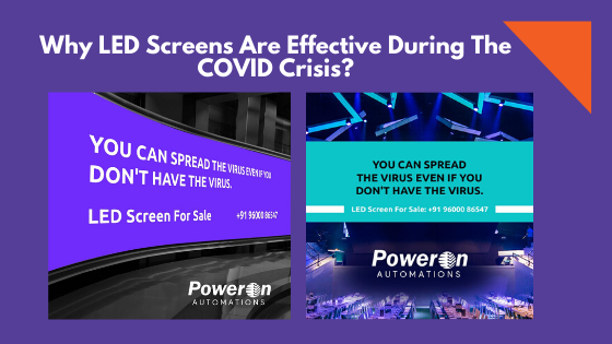 Why LED Screens Are Effective During The COVID Crisis?