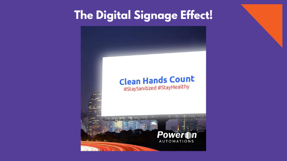 THE DIGITAL SIGNAGE EFFECT